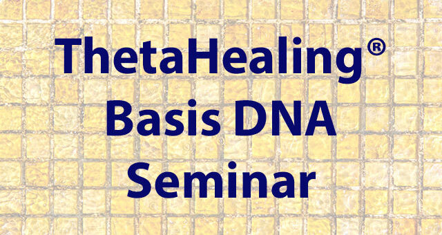 ThetaHealing-Basis-DNA-Seminar